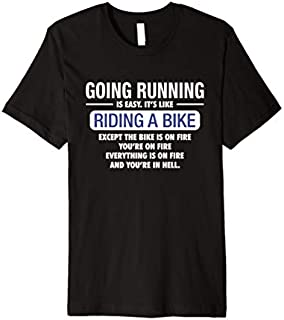 ⭐️⭐️⭐️ Going Running Is Like Riding A Bike - running t shirt Need Funny Short/Long Sleeve Shirt/Hoodie
