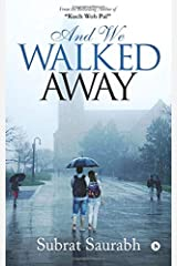 And We Walked Away Paperback