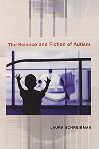 A Year Of Autism Science From Autism >> Amazon Com The Science And Fiction Of Autism 9780674025691 Laura