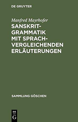 Sanskrit-Grammatik mit sprachvergleichenden Erläuterungen