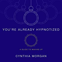 You're Already Hypnotized