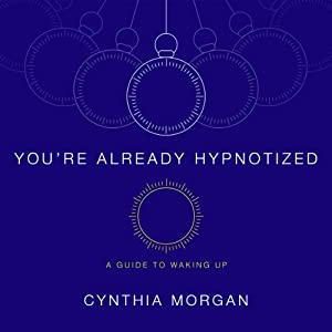 You're Already Hypnotized Audiobook
