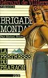 Brigade mondaine, tome 33 : La prêtresse du pharaon par Brice