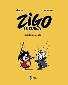 """Afficher """"Zigo le clown n° 1 Baraka la cata"""""""