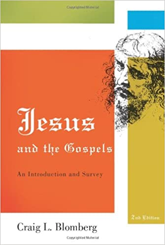 jesus and the gospels an and survey second edition 2nd ed edition