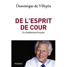 De l'esprit de cour (French Edition)