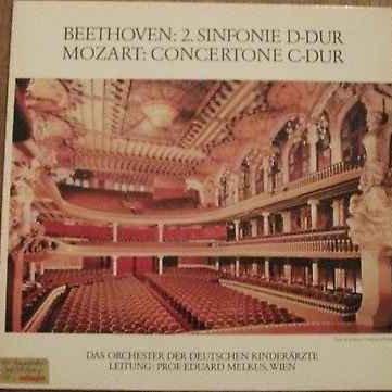 Ludwig van Beethoven / Wolfgang Amadeus Mozart - Orchester Der Deutschen Kinderärzte, Eduard Melkus - 2. Sinfonie D-Dur / Concertone C-Dur - Not On Label - A-6373