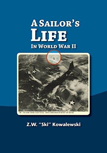 (A Sailor's Life In World War II)