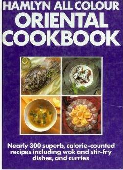Hamlyn All Colour Oriental Cookbook (Hamlyn All Colour Cookbooks) -