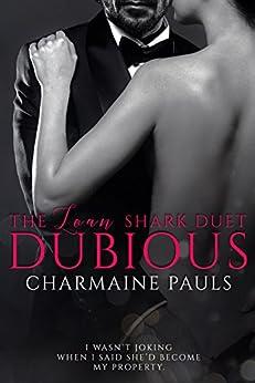 Dubious (The Loan Shark Duet Book 1) by [Pauls, Charmaine]