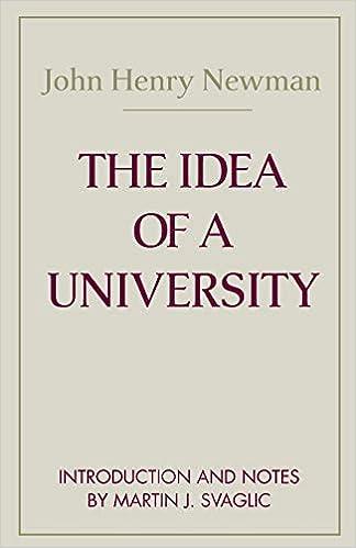 john henry newman the idea of a university summary