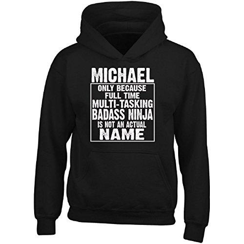 Michael Cos Multi-tasking Ninja Is Not An Actual Name - Adult Hoodie L - Cos Michael