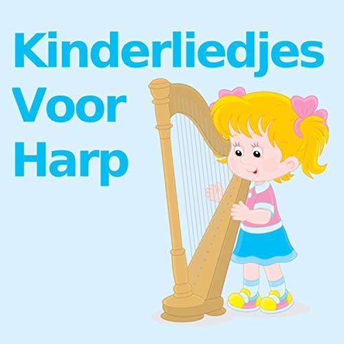 De Wielen Van De Bus Harp Versie By Kinderliedjes Kinderliedjes