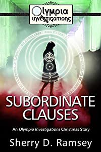 Subordinate Clauses: An Olympia investigations Christmas Story