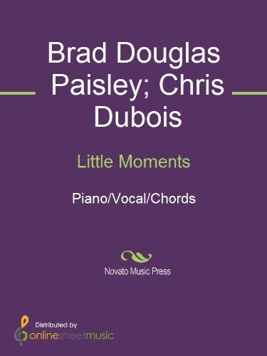 Little Moments Kindle Edition By Brad Paisley Chris Dubois Arts