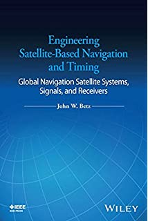 A gps assisted gps gnss and sbas frank van diggelen engineering satellite based navigation and timing global navigation satellite systems signals and fandeluxe Gallery