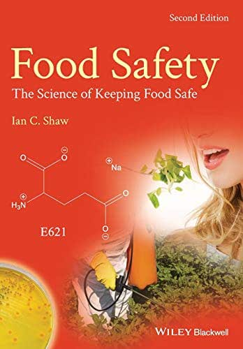 Food Safety: The Science of Keeping Food Safe, 2nd Edition