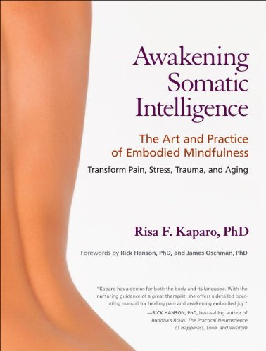 Amazon.com: Awakening Somatic Intelligence: The Art and ...