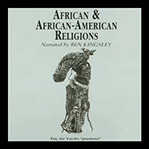 African and African-American Religions Audiobook