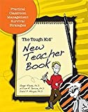 The Tough Kid New Teacher Book, Rhode, Ginger and Jenson, William R., 1599090376