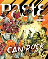 Can Rock Save the World? 5th Anniversary Issue: July 2007 Paste Magazine (Single Copy) (With Cd) (Issue #33) pdf