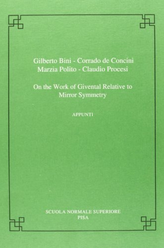 On the work of Givental relative to mirror symmetry (Publications of the Scuola Normale Superiore)