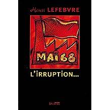 MAI 68 L'IRRUPTION : DE NANTERRE AU SOMMET