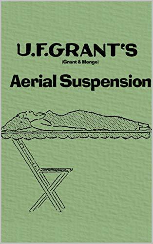 The Original U.F. Grant Aerial Suspension Illusion for sale  Delivered anywhere in USA