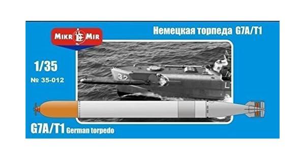 Amazon.com: * * * ALEMÁN Torpedo G7 A/T1 1/35 micro-mir 35 ...