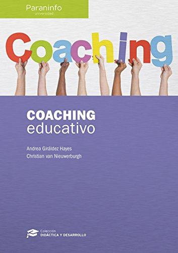 Coaching educativo (Didáctica y desarrollo) (Spanish Edition)
