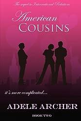 American Cousins: International Relations II (Volume 2)