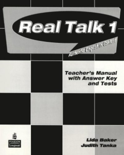 Real Talk 1 Teacher's Manual with Answer Key and Tests
