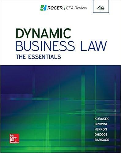 Dynamic Business Law: The Essentials 4th Edition [Nancy Kubasek]