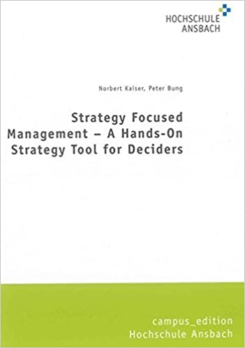 Norbert Kaiser amazon com strategy focused management a on strategy tool