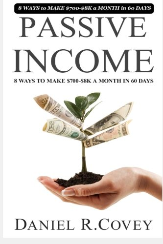 Read Online Passive Income: The Ultimate Guide to Make Passive Income and Master Sales Techniques (passive income,multiple streams of income, sales, how to make ... income , how to make money online) (Volume 1) ebook