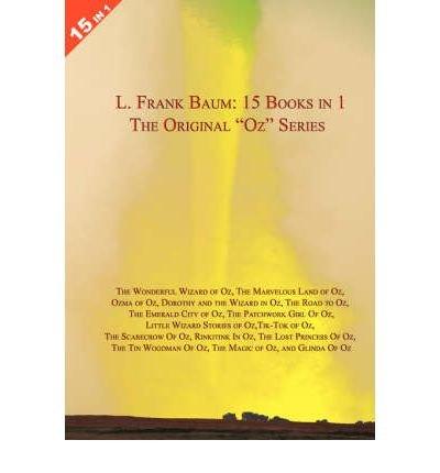 ([ [ [ Large 15 Books in 1: L. Frank Baum's Original