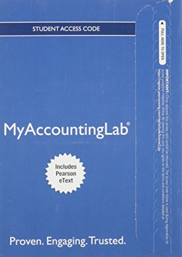 NEW MyLab Accounting with Pearson eText -- Access Card -- for Introduction to Financial Accounting