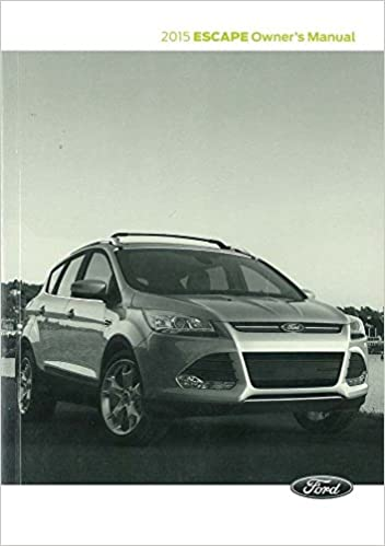 Amazon Com  Ford Escape Owners Manual Guide Book  Ford Automotive Books