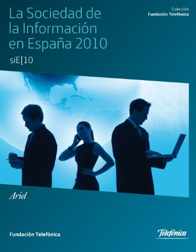 La Sociedad de la Información en España 2010 Colección Fundación Telefónica: Amazon.es: Telefónica, Fundación: Libros