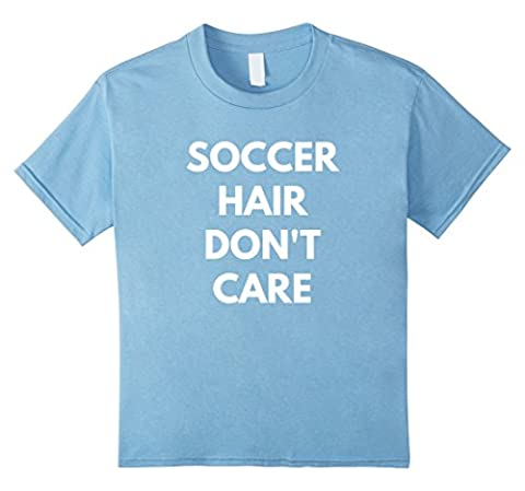 Kids Soccer Hair Don't Care t-shirt - Play Soccer 12 Baby Blue - Play Soccer T-shirt