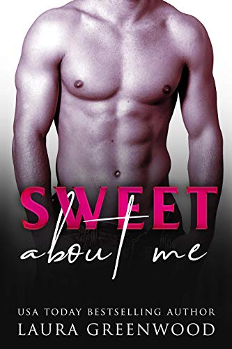 Sweet About Me Contemporary Romance Reverse Harem ME series Laura Greenwood