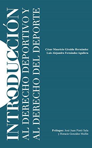 Introducción al Derecho Deportivo y Derecho del Deporte (Spanish Edition)