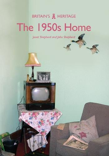 Download The 1950s Home (Britain's Heritage Series) pdf