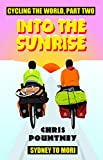 #2: Into the Sunrise: Cycling the World, Part Two: Sydney to Mori