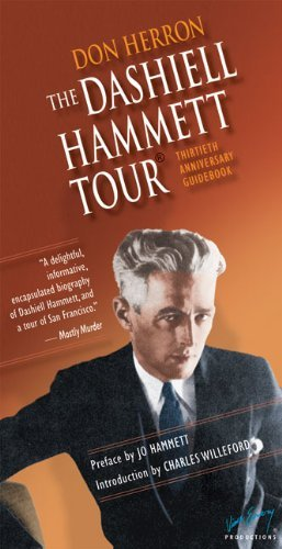 The Dashiell Hammett Tour: Thirtieth Anniversary Guidebook (The Ace Performer Collection series) by Don Herron (2010-12-01)