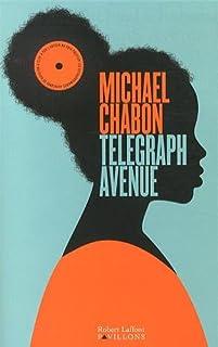 Telegraph Avenue, Chabon, Michael