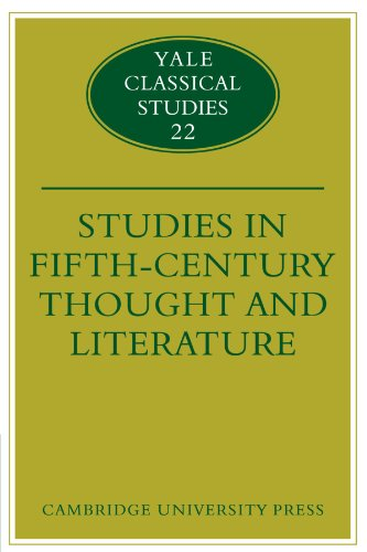 Studies in Fifth Century Thought and Literature (Yale Classical Studies)