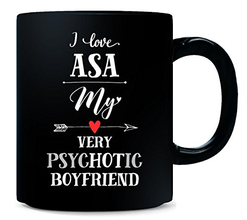 I Love Asa My Very Psychotic Boyfriend Gift For Her - Mug