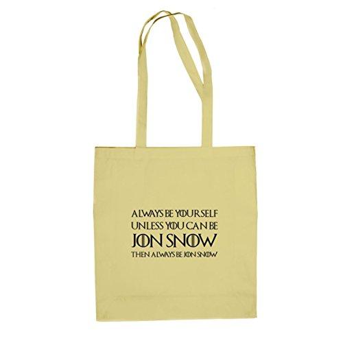 Always be Jon Snow - Stofftasche / Beutel, Farbe: natur