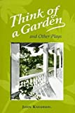 Think of a Garden, John Kneubuhl, 0824817737